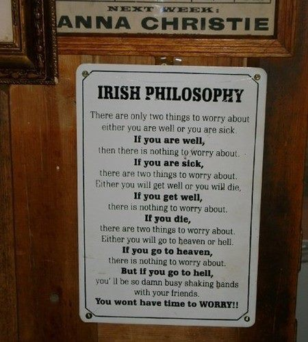 Irish saying words to live by k pinckney every once in awhile the web passes out some great information the latest bit of info to to grab my attention with is some irish philosophy m4hsunfo