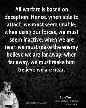 sun-tzu-quote-all-warfare-is-based-on-deception-hence-when-able-to-att